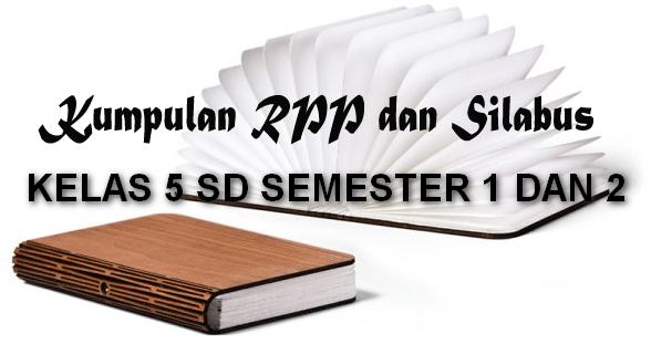 Download Silabus dan RPP Kelas 5 SD KTSP 2006