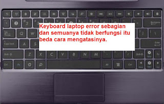 memperbaiki keyboard laptop yang tidak berfungsi