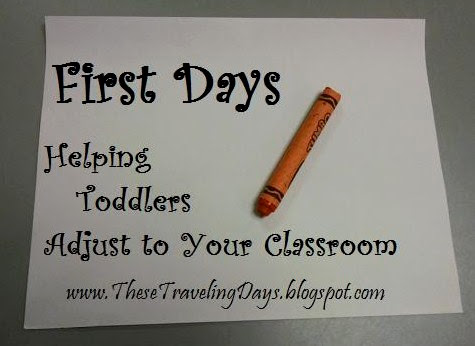 First Days: Helping Toddlers Adjust to Your Classroom