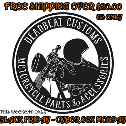 ChopCult: Deadbeat Customs Black Friday and Cyber Monday Sale