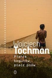 http://lubimyczytac.pl/ksiazka/4872063/pianie-kogutow-placz-psow