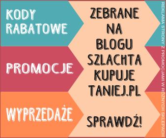 http://szlachtakupujetaniej.pl/kody-rabatowe/?utm_source=ssz_post_336