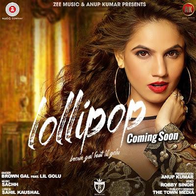 Lollipop (2016) - Brown Gal, Lil Golu