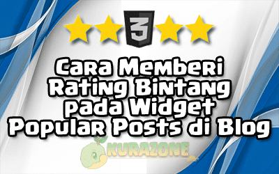 Cara Memberi Rating Bintang pada Widget Popular Posts di Blog