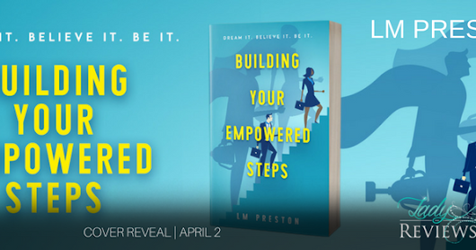 Building Your Empowered Steps Cover Reveal by LM Preston