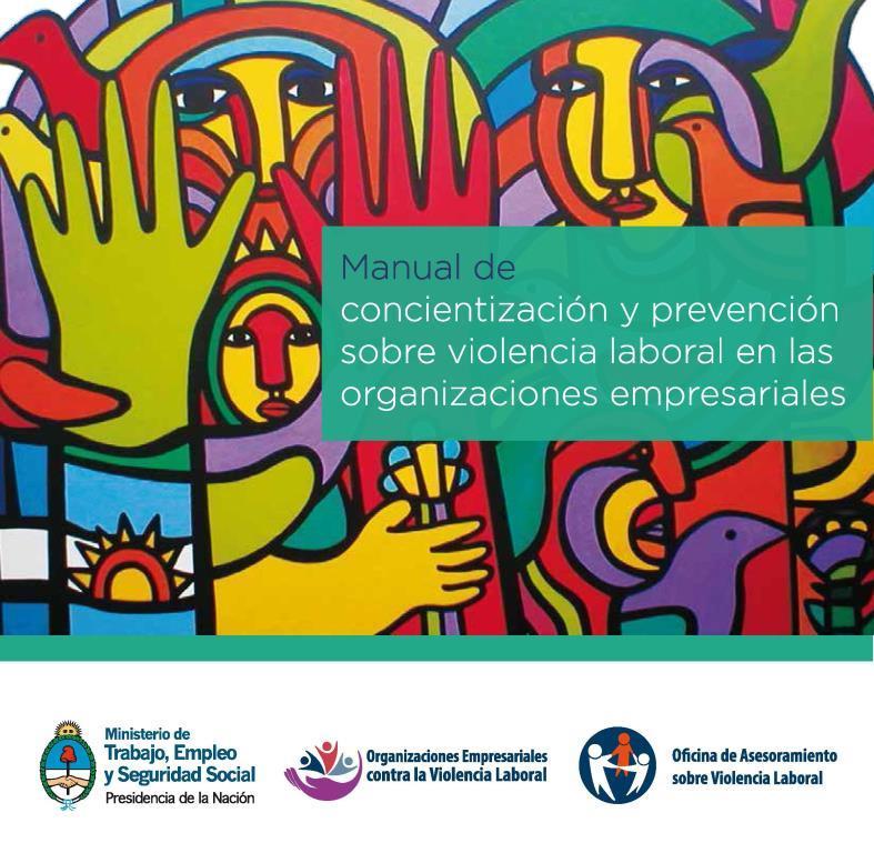 Manual de concientizacion y prevencion sobre violencia laboral en las organizaciones empresariales
