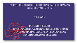 Download Juknis Penggunaan Dana Alokasi Khusus Non Fisik Bantuan Operasional Penyelenggaraan Pendidikan Anak Usia Dini (PAUD) 2017