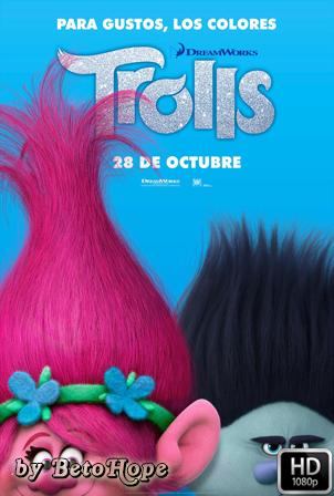 Trolls [1080p] [Latino-Ingles] [MEGA]