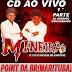 CD AO VIVO MINEIRÃO O TREM DA SAUDADE - POINT DA BR MARITUBA  05-01-2019  DJ RODRIGO CONSIDERADO  PARTE 1