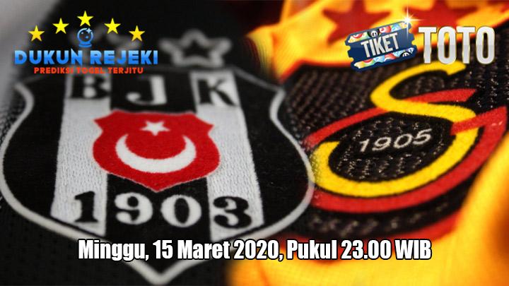 Prediksi Galatasaray VS Besiktas 15 Maret 2020
