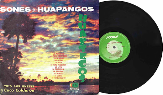 SONES Y HUAPANGOS HUASTECOS