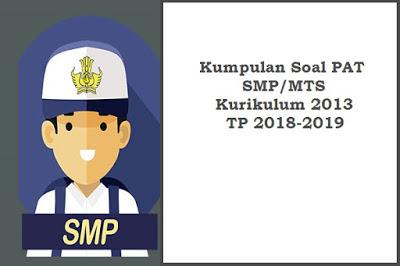 Soal PAT Prakarya Kelas 7 dan 8 Semester 2 Kurikulum 2013 dan Kunci Jawabannya