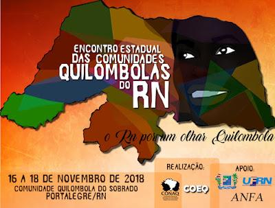 Portalegre sediará o Encontro Estadual das Comunidades Quilombos do RN
