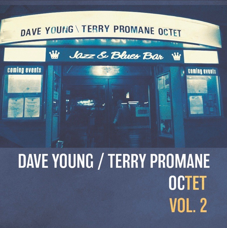 f2fc4bdc2e The Dave Young   Terry Promane Octet is a dynamic Canadian jazz group  co-lead by two renowned JUNO winning musicians  bassist Dave Young and  trombonist ...