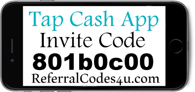 TapCash App Referral Codes, Invite Code, Reviews & Sign Up Bonus 2018-2019