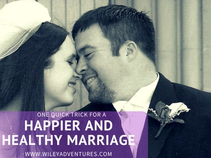 One Quick Trick For a Happier and Healthy Marriage