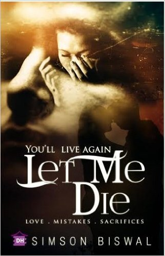 Book  Review: You'll Live Again Let Me Die