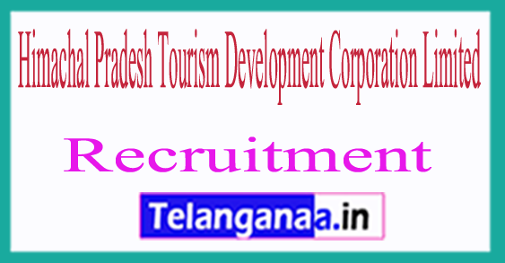 Himachal Pradesh Tourism Development Corporation Limited HPTDC Recruitment Notification