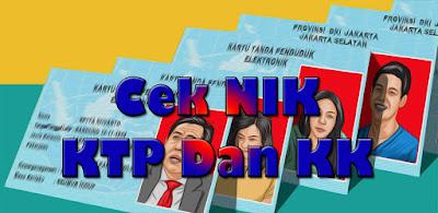 Download Cek NIK KTP Dan KK