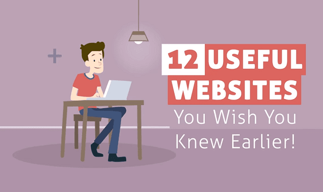 12 Useful Websites You Wish You Knew Earlier