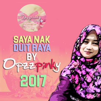 http://www.opzzpinky.my/2017/07/saya-nak-duit-raya-by-opzzpinky.html