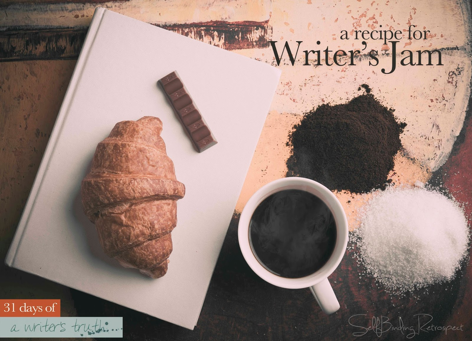 A recipe for writer's jam #write31days Alanna Rusnak