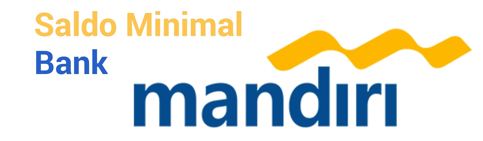 Saldo Minimal Bank Mandiri Transaksi Perbankan