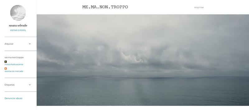 http://memanontroppo.blogspot.pt/