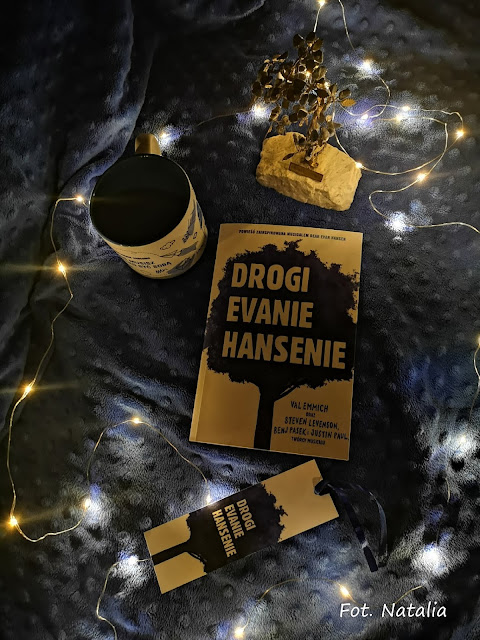 "#You will be found - Val Emmich ""Drogi Evanie Hansenie"" *Natalia*"