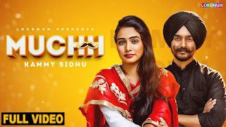 Muchh Lyrics | Kammy Sidhu | Lokdhun Punjabi