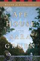 Ape House by Sara Gruen book cover and review