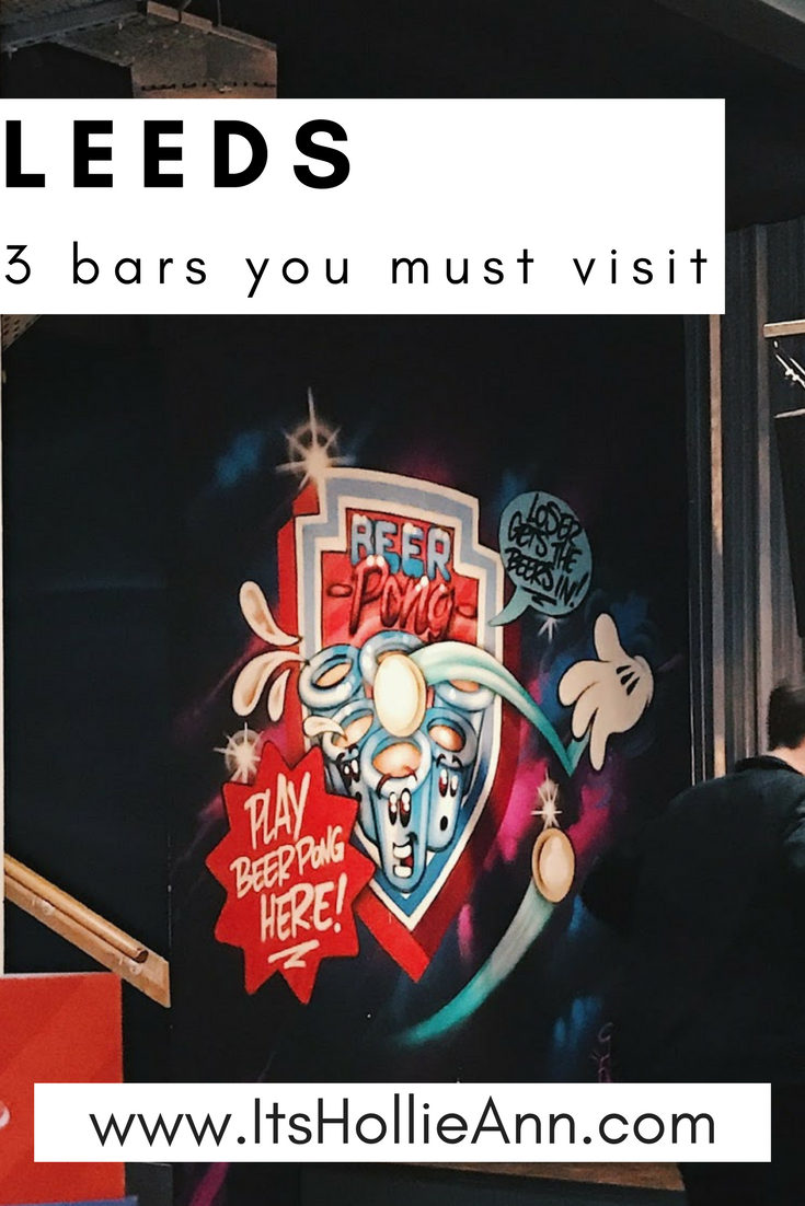 3 Bars You Need To Visit In Leeds