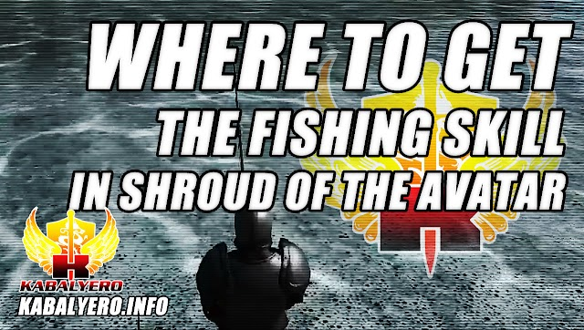 SotA Fishing ★ Where To Get The Fishing Skill ★ Shroud Of The Avatar Release 32