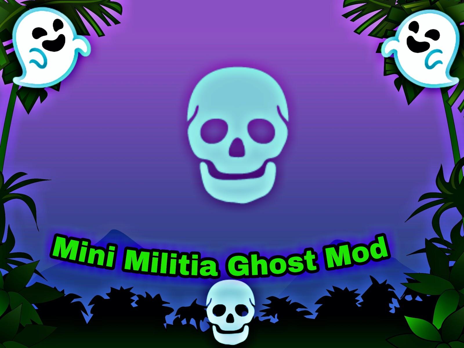 Mini Militia V426 Ghost Mod Latest Version New Version