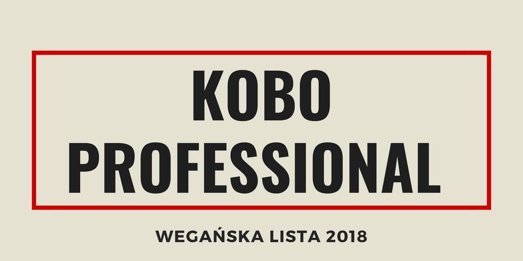 KOBO PROFESSIONAL - WEGAŃSKA LISTA 2018