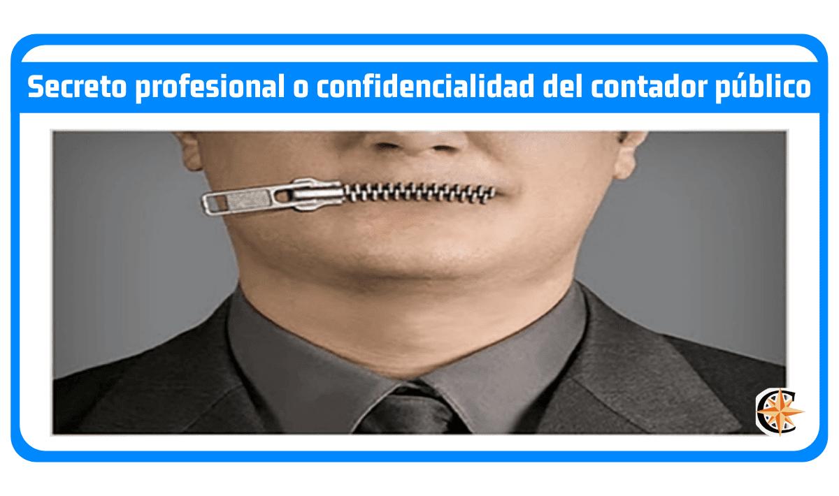 Secreto profesional o confidencialidad del contador público