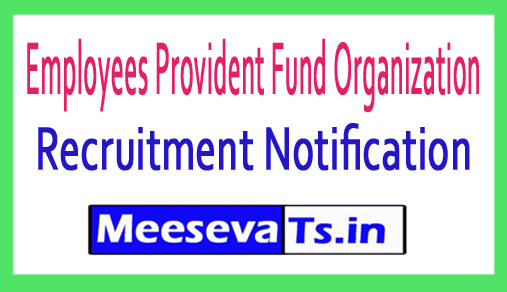Employees Provident Fund Organization EPF Recruitment