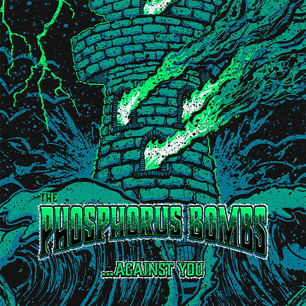 "The Phosphorus Bombs stream new EP "".​.​.​Against You!"""