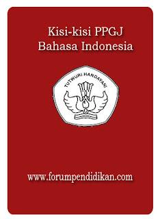 Kisi-kisi PPGJ Bahasa Indonesia