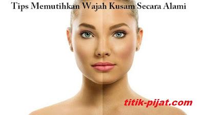 http://www.titik-pijat.com/2018/02/tips-memutihkan-wajah-kusam-secara-alami.html