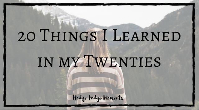 20 Things I Learned in my Twenties
