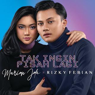 Marion Jola & Rizky Febian - Tak Ingin Pisah Lagi on iTunes