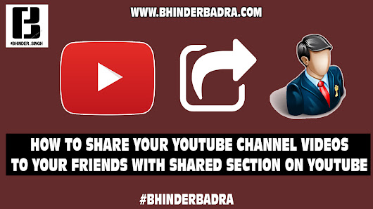 How To Share Videos And Start Chat With Shared Section On YouTube #Bhinderbadra