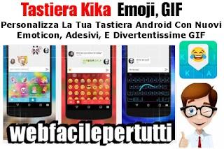 Tastiera Kika – Emoji, GIF | Personalizza La Tua Tastiera Android Con Nuovi Emoticon, Adesivi, E Divertentissime GIF