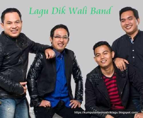 Lagu Dik Wali Band