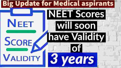 NEET score to be valid for 3 years