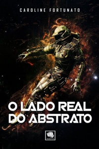 [ RESENHA ] O Lado Real do Abstrato