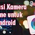 Aplikasi Kamera iPhone untuk Android paling ringan