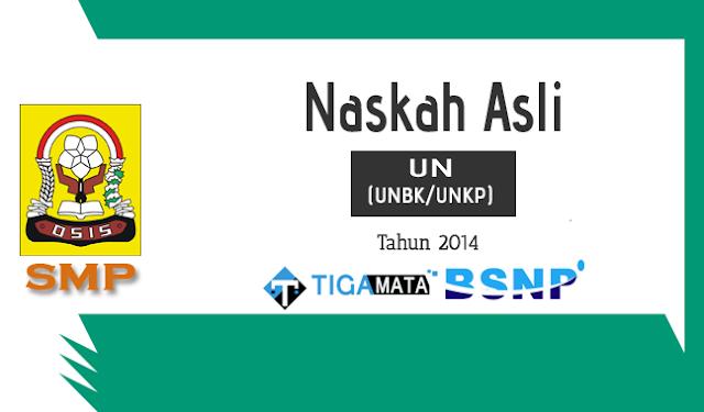 Download Soal UN/UNBK SMP 2014 Naskah Asli Semua Mata Pelajaran