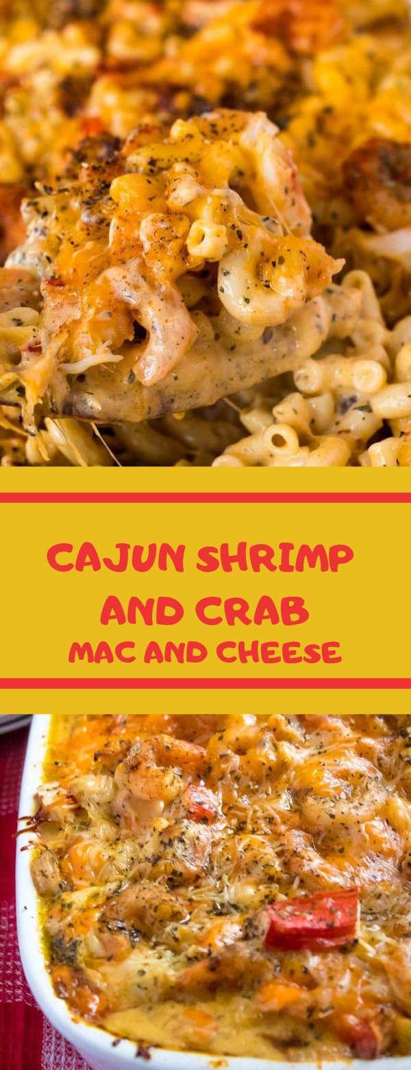 CAJUN SHRIMP AND CRAB MAC AND CHEESE #CAJUN #SHRIMP #CHESSE #DINNER